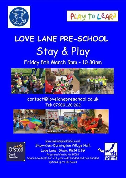 Love Lane Pre-School – Stay and Play – TODAY (FRIDAY)!!!