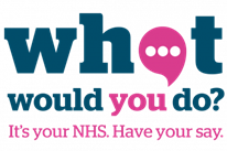 Healthwatch – What would you do? survey