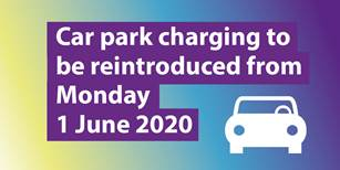 Car Park charging to be reintroduced across West Berkshire